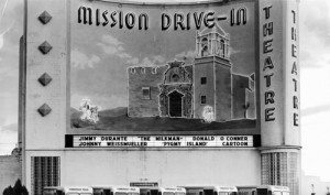 Historic photo of Mission Drive-Inb with two sleeping Mexicans on marquee Credit: http://www.nichas.com/our-historia/photos/