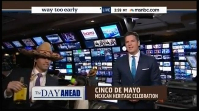 Dear MSNBC: Apologize Now for Your Insulting (and Racist) Cinco de Mayo Segment