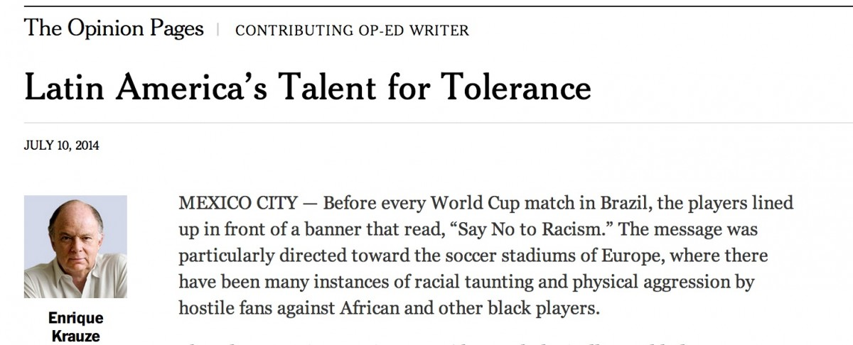 Another NYTimes Fail: Enrique Krauze Tells the World Latin America Is 'Less Racist' Than Europe